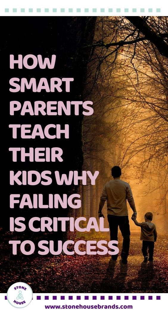 33 Things Smart Parents Teach Their Kids That Stupid Parents Don't StoneHouse | Parenting Tips