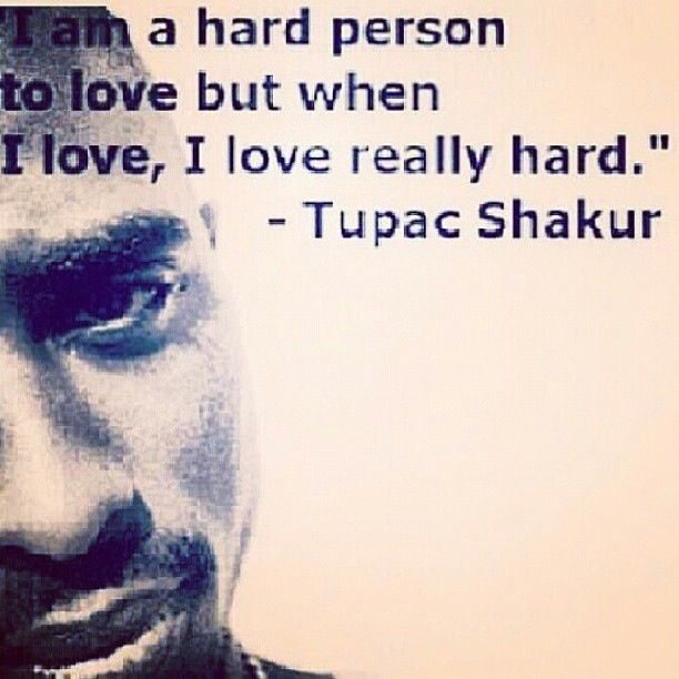 2pac I Love You Quotes : Tupac Love Quotes Poems. QuotesGram