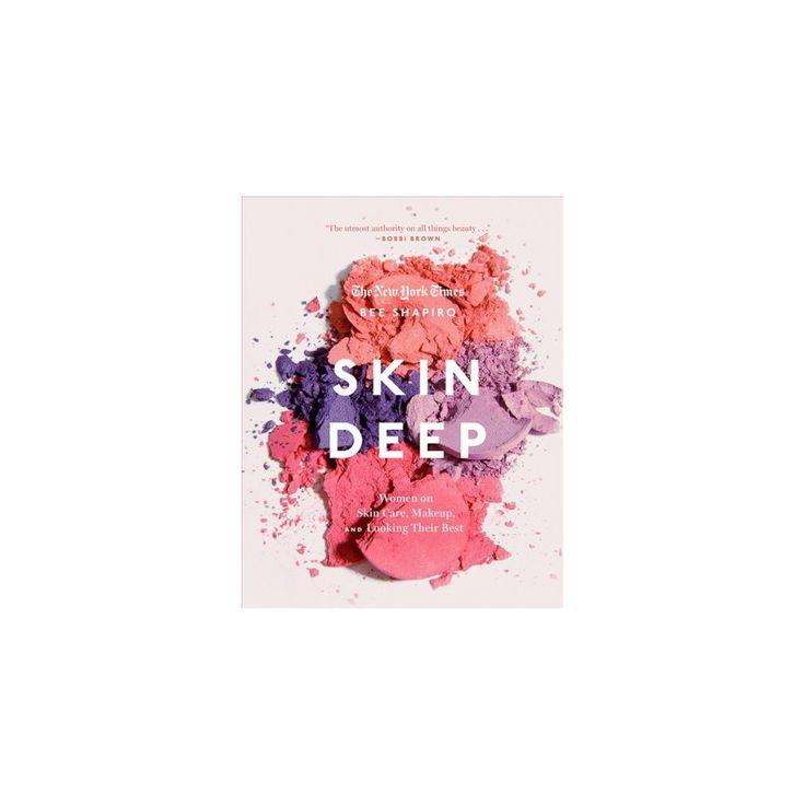 Skin Deep – von Bee Shapiro (Gebundene Ausgabe) – Products