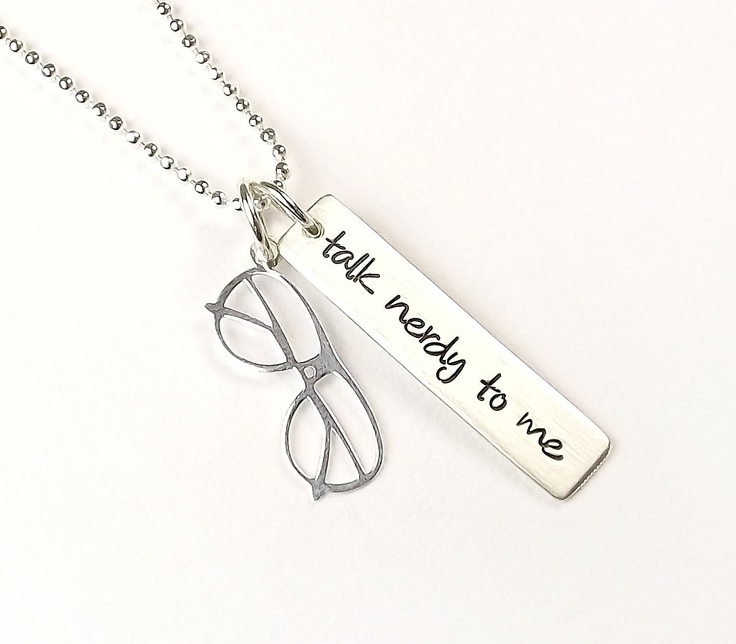 Talk Nerdy To Me Necklace - Sterling Silver Hand Stamped. $29.99, via Etsy.