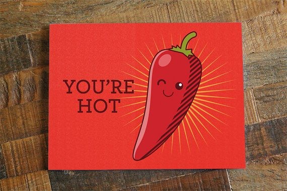 You're Hot! Hot Pepper Pun Card, Significant Other Card, Anniversary Card, Love Card, Funny Card for Husband Wife Boyfriend or Girlfriend