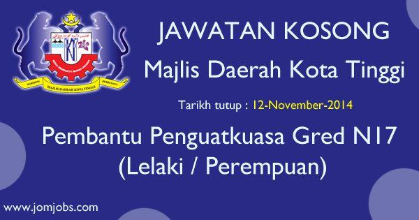 Jawatan kosong Kerajaan #MDKT - Majlis Daerah Kota Tinggi Johor. Jawatan : pembantu penguatkuasa.