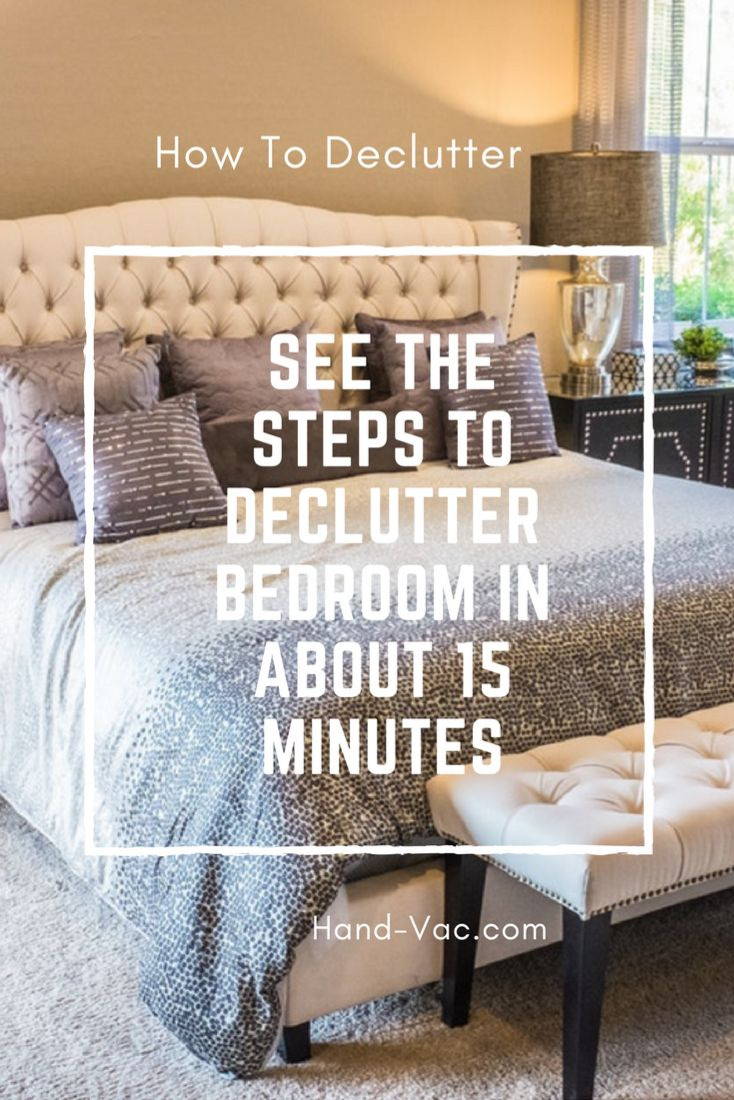 Tips To Clean Your Room And Declutter Cleanyourroom Bedroom Organization Pinterest Organizations Bedrooms