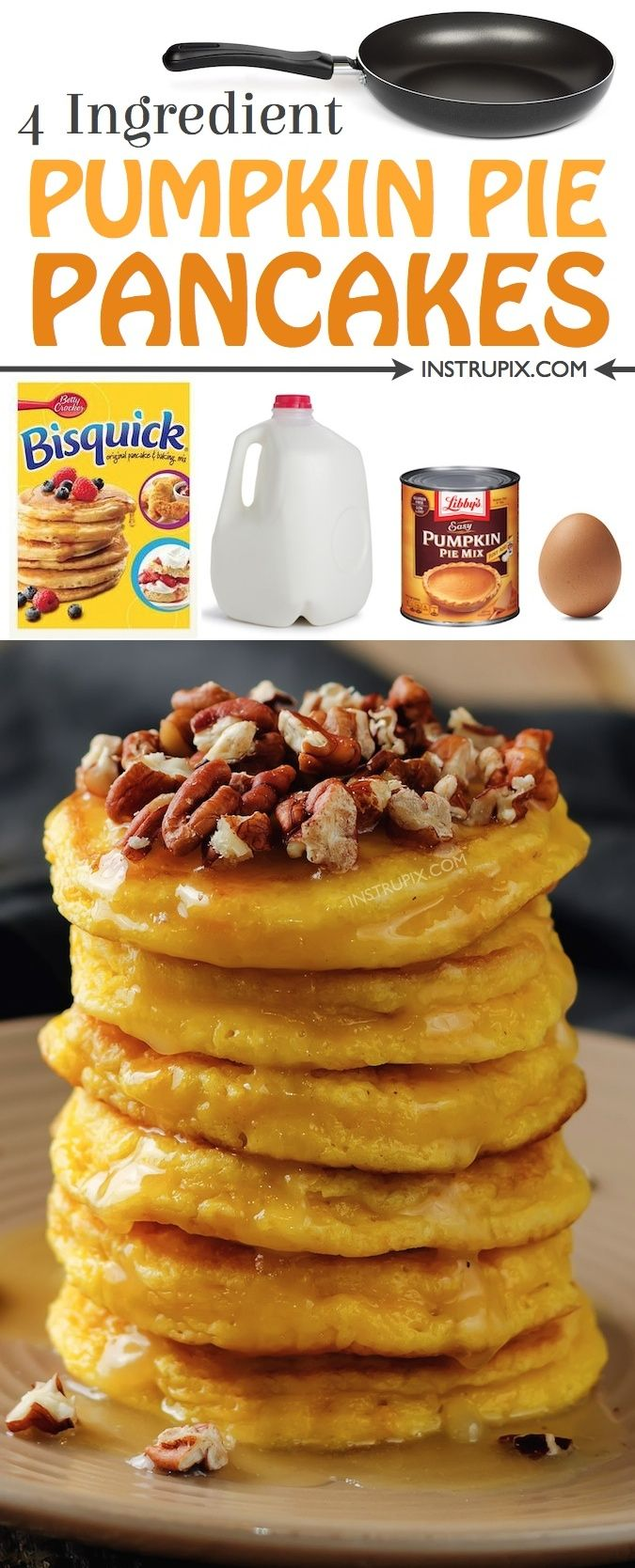 Easy pumpkin pie pancakes made with just 4 ingredients! These pumpkin spice pancakes are AMAZING! Made with bisquick, pumpkin pie filing, milk and an egg. The perfect fall breakfast idea! Instrupix.com