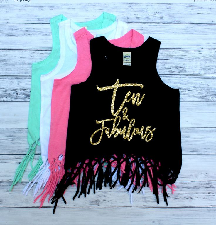 DISCOUNT Code: ANNABELLE15 on all Vazzie Tees purchases <3  Ten and Fabulous - Fringe Tank Top - TEN - 10th Birthday - Birthday Girl - Girls Tank Tops - Summer Birthday - Birthday Shirt - Ten Year Old by VazzieTees on Etsy https://www.etsy.com/listing/464852351/ten-and-fabulous-fringe-tank-top-ten
