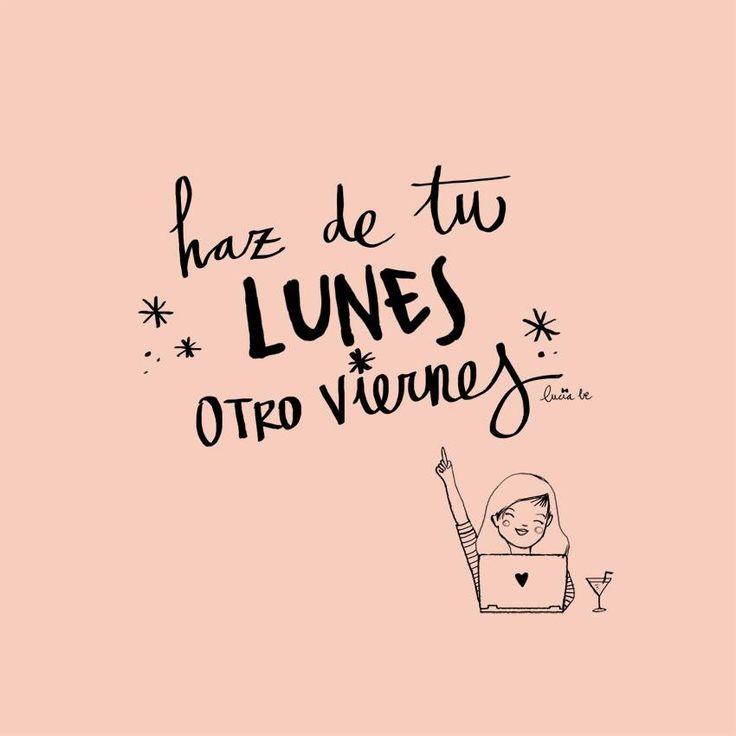 ¡Buenos días! Haz de tu lunes otro viernes #FelizLunes