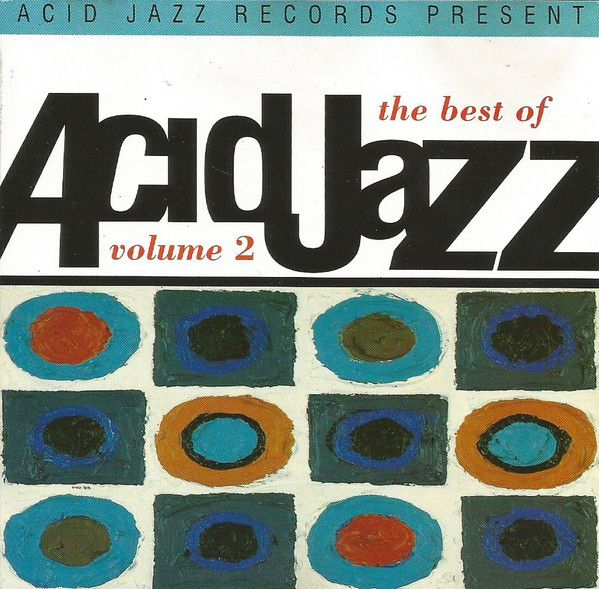 Various - The Best Of Acid Jazz Volume 2 (CD) at Discogs