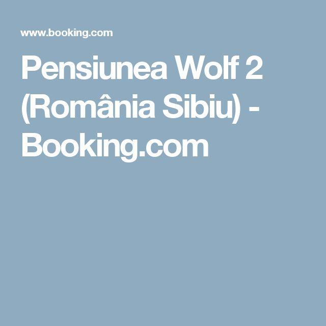 Pensiunea Wolf 2 (România Sibiu) - Booking.com