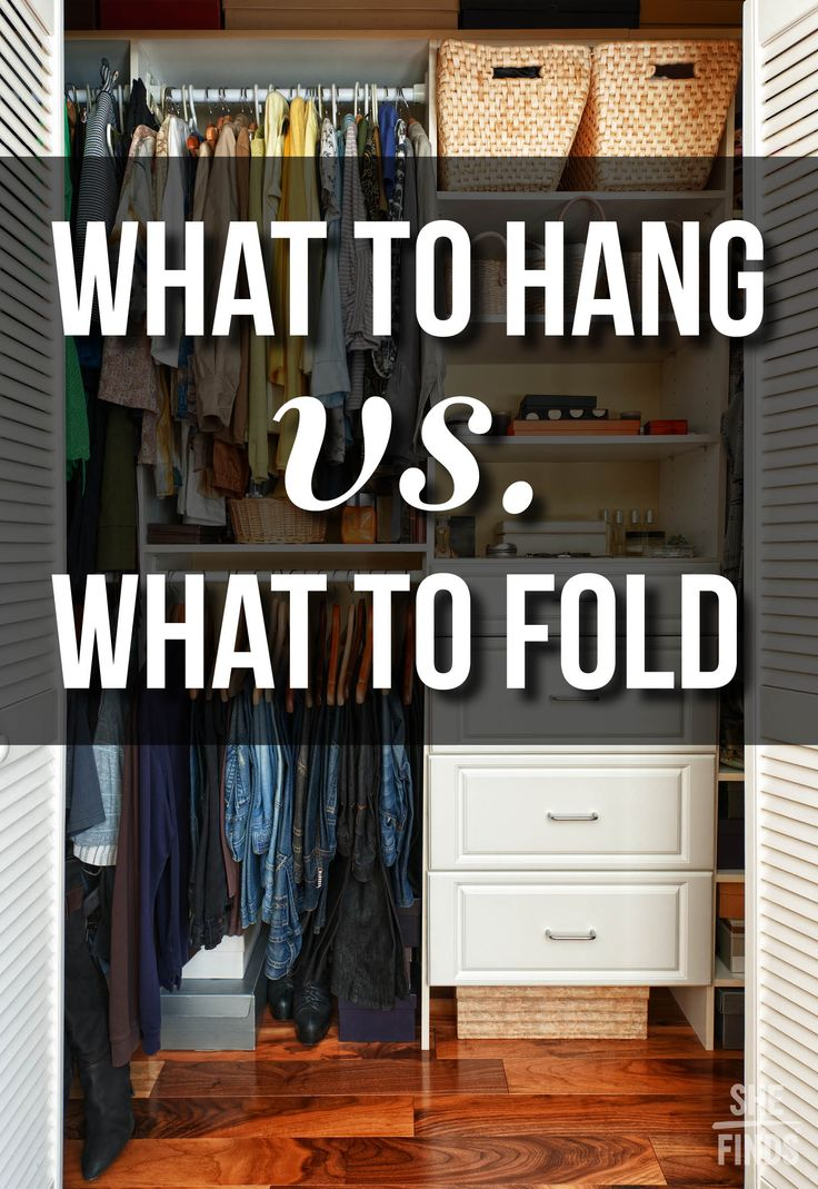 What To Fold Vs. What To Hang