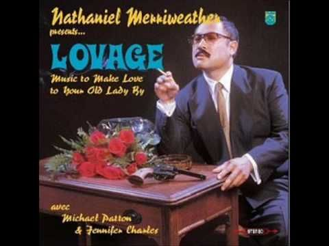 Lovage (with Mike Patton)