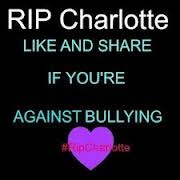 #RIPCharlotte PLEASE LIKE AND REPIN TO YOUR MOST POPULAR BOARD! #RIPCharlotte We <3 you Charlotte RIP