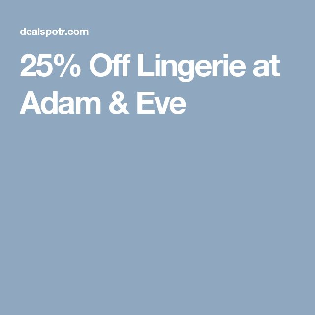 25% Off Lingerie at Adam & Eve