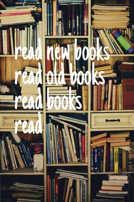 Love books! New and old. The old ones are sometimes hard, but often more worth the effort.