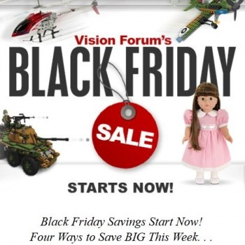 Vision Forum's Black Friday Sale Starts Now!