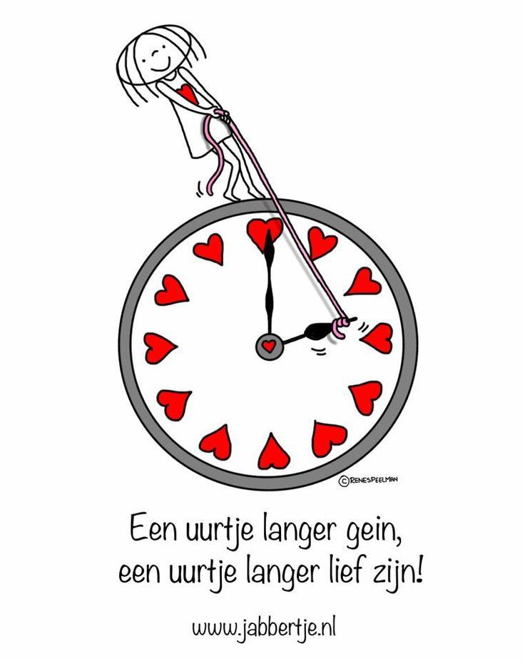 """""""Een uurtje langer gein, een uurtje langer lief zijn!"""" - Jabbertje (Wintertijd)"""
