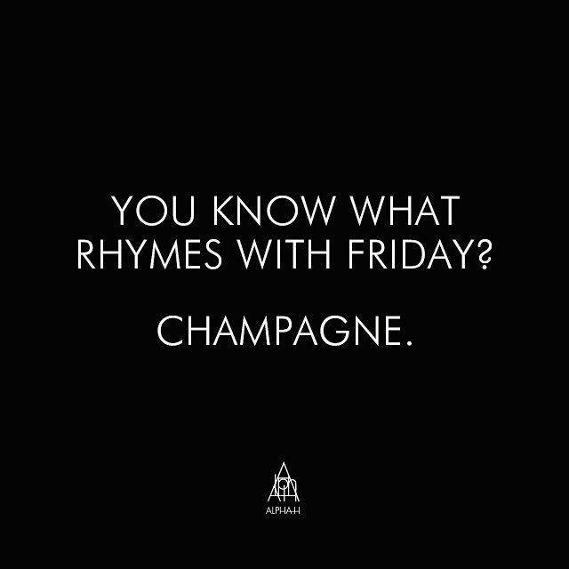 Oh Friday, you have been missed. #HappyFriday #Champs http://alpha-h.com/