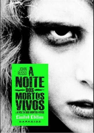 Resenha: A Noite dos Mortos-Vivos e A Volta dos Mortos-Vivos | .:.Dragonmountbooks.:.