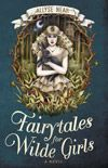Fairytales for Wilde Girls by Allyse Near - Winner of the 2013 Aurealis Award for best Horror Novel & Aurealis Award for best Young Adult Novel. #book #awardwinner #fiction