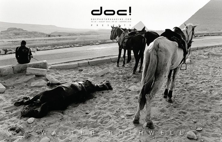 doc! photo magazine presents: Walter Rothwell - THE HORSES OF THE REVOLUTION @ doc! #26 (pp. 11-31)