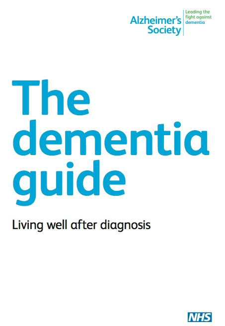 The dementia guide is for anyone who has recently been told they have dementia…