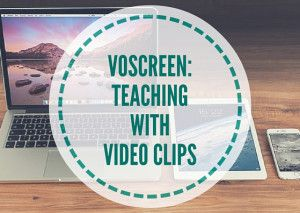 VOSCREEN-TEACHING-WITH-VIDEO-CLIPS