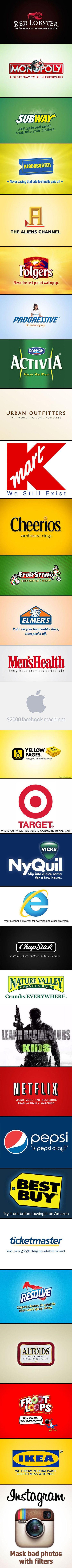 HAHAHA!!!!!  30 Funny and Honest Company Logos/ Slogans.