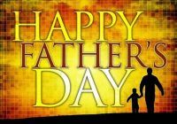Father's Day Quotes, fathers day, fathers day quotes images, happy fathers day, Happy Fathers Day Quotes, happy fathers day quotes images, quotes fathers day, quotes fathers day images, Quotes For Fathers Day, quotes for happy fathers day, quotes happy fathers day, quotes happy fathers day images