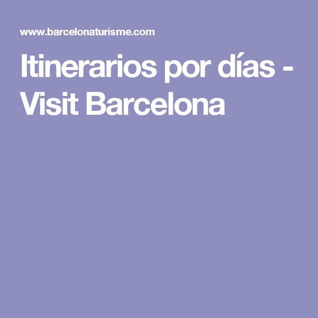 Itinerarios por días - Visit Barcelona