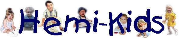 Hemi-Kids is an email discussion group where parents of infants and children who have mild to moderate hemiplegia or hemiplegic cerebral palsy share information. - - Pinned by @PediaStaff – Please visit http://ht.ly/63sNt for all (hundreds of) our pediatric therapy pins