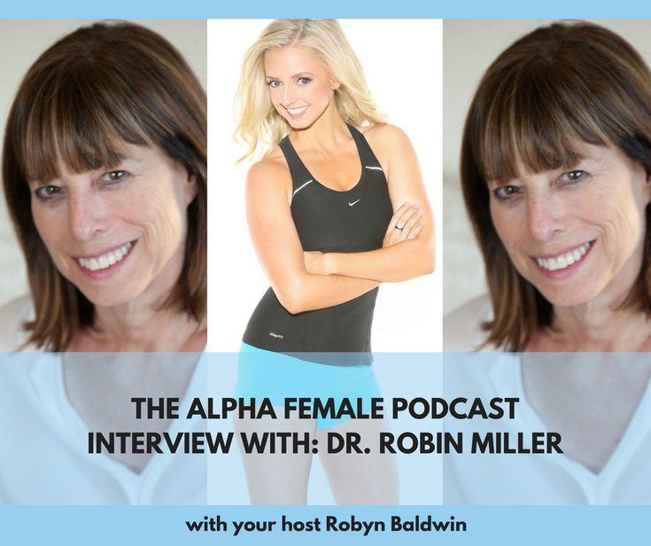 This week on the Alpha Female Podcast, Robyn interviews Dr. Robin Miller to find out how this Integrative Medicine Doctor has created work / life harmony. Check out http://robynbaldwin.com/podcast for the show notes. #alphafemale #alpha #alphafemalepodcast #podcast (scheduled via http://www.tailwindapp.com?utm_source=pinterest&utm_medium=twpin)