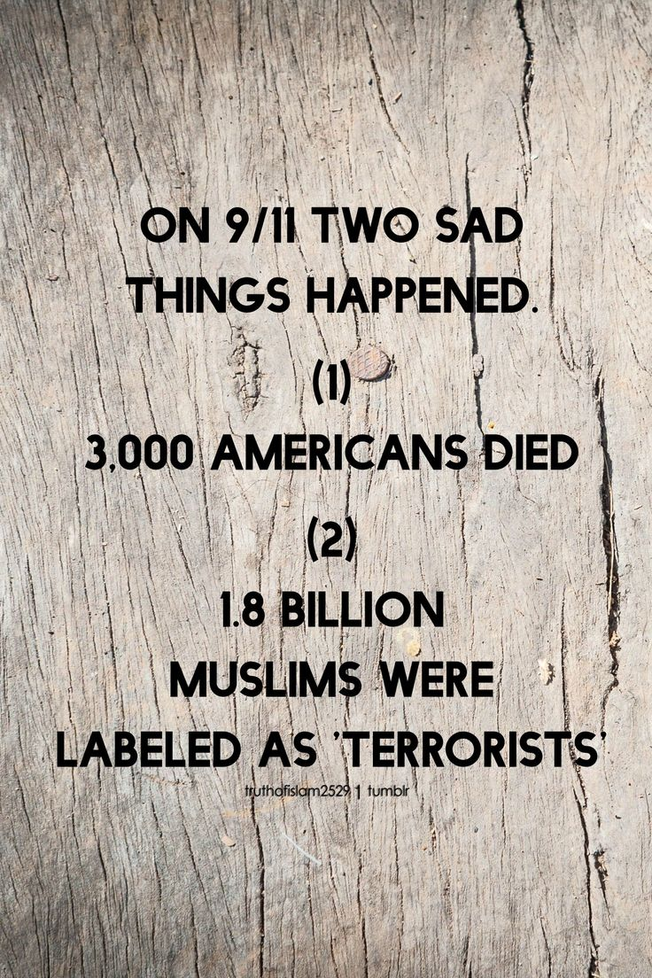 Despite the fact that on 9/11, innocent Muslims also perished in the towers where they worked, and as first responders trying to rescue the victims. Many conveniently forget that, yet billions of Muslims are slandered from the actions of 19 vile human beings.