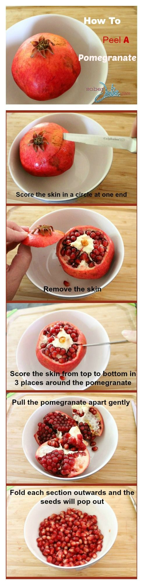 How To Peel A Pomegranate - @SoberJulie.com #whatisapomegranate: