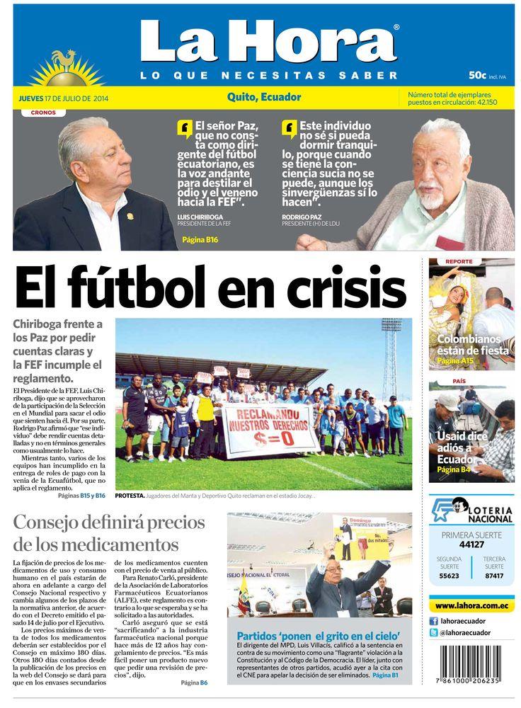 Los temas destacados son: El fútbol en crisis, Consejo definirá precios de los medicamentos, Partidos 'ponen el grito en el cielo', Colombianos están de fiesta, y Usaid dice adiós a Ecuador.