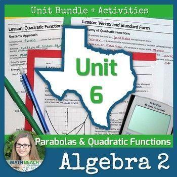 Parabolas and Quadratic Functions Unit 6 + Activities Bundle