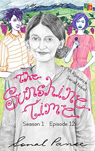 The Sunshine Time - Season 1 Episode 12: YA Romance Seria... https://www.amazon.com/dp/B073YD6ZDT/ref=cm_sw_r_pi_dp_x_yrTAzbJQ1W6A7