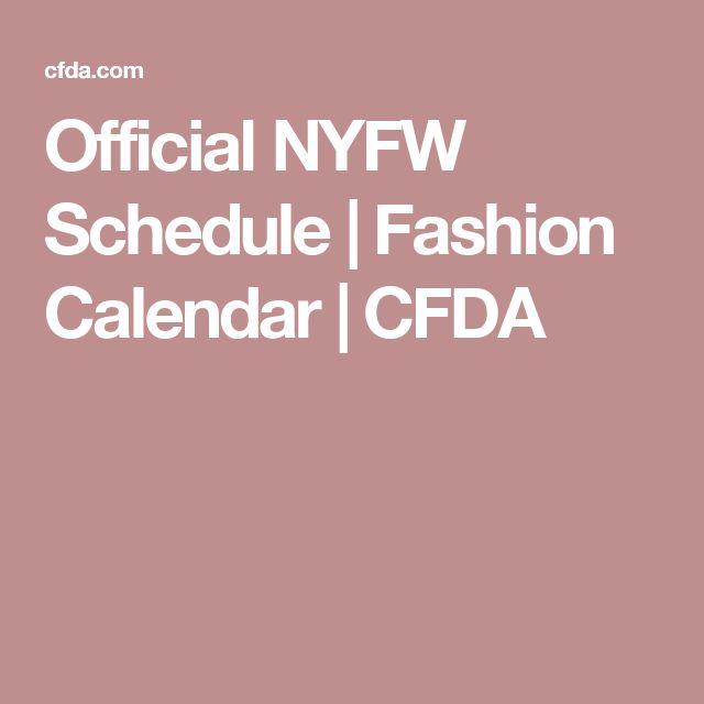 Official NYFW Schedule | Fashion Calendar | CFDA