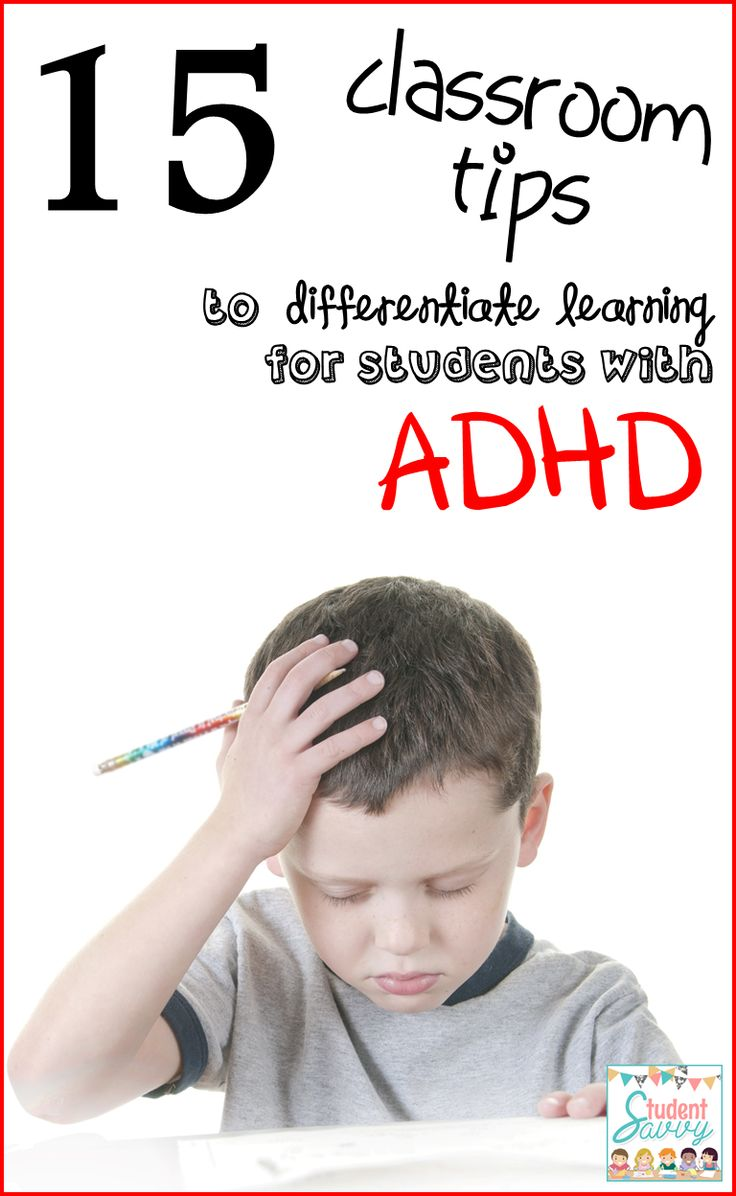 15 Strategies to Help Students with ADHD - ADD / ADHD