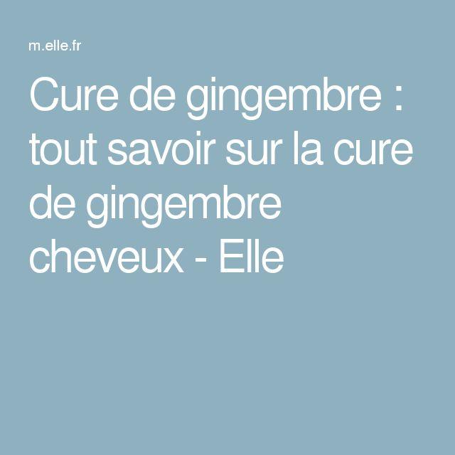 Cure de gingembre : tout savoir sur la cure de gingembre cheveux - Elle