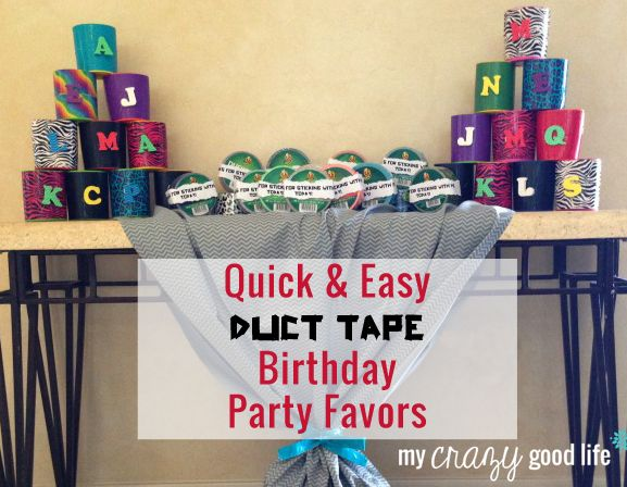 Quick And Easy Duct Tape Birthday Party Favors