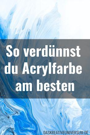 Du willst Acrylfarbe verdünnen, ohne die Qualität der Farbe zu verändern? In … – Johann Kern