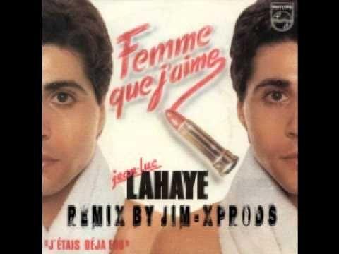 Jean Luc Lahaye - Femme Remix By jim-X Prods