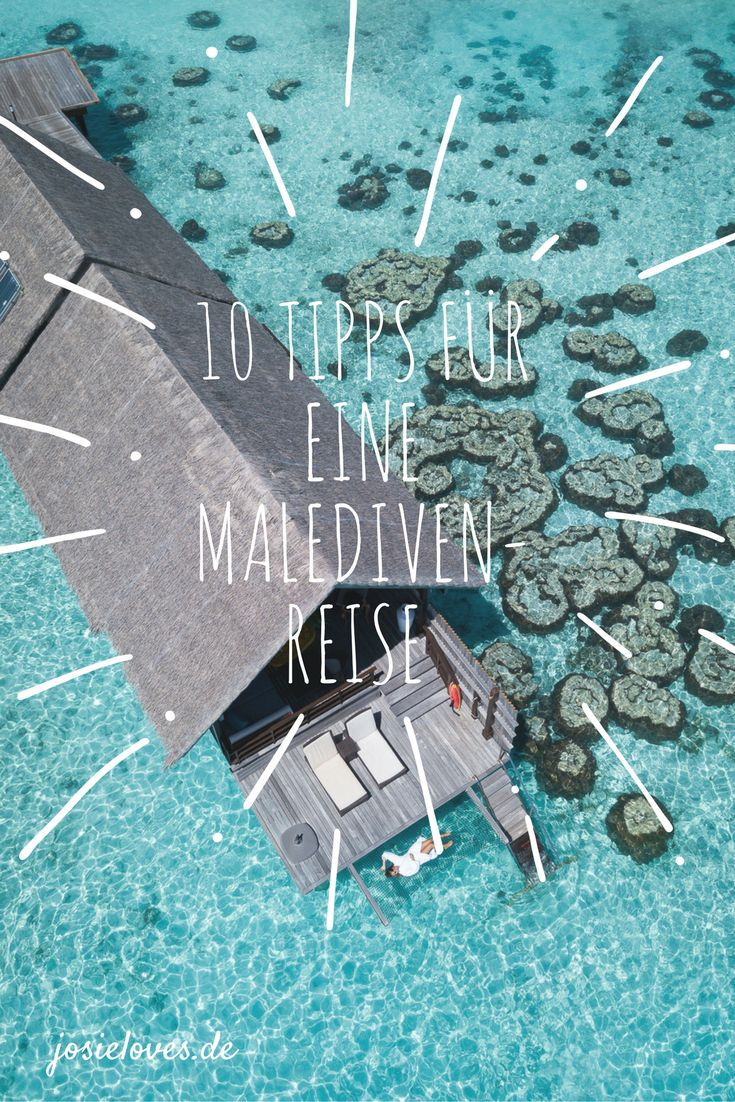 Die besten Tipps für eine Malediven-Reise: Hotels, Flüge, Buchung, Schnorcheln, All Inclusive oder Halbpension, die richtige Insel, die beste Reisezeit, Hauptsaison oder Nebensaison