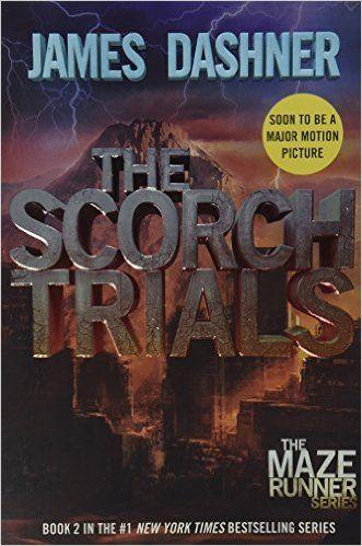 The Scorch Trials (Maze Runner, Book 2) : James Dashner. Coming out Sept. 2015 with  Dylan O'Brien, Kaya Scodelario, Thomas Brodie-Sangster #MedinaLibrary #BookstoMovies #JamesDasher