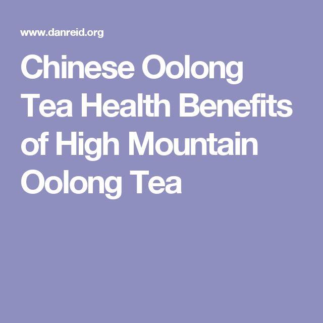 Chinese Oolong Tea Health Benefits of High Mountain Oolong Tea