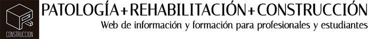 Patología# Rehabilitación Edificios# Materiales Construcción