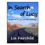 In Search of Lucy (Kindle Edition)By Lia Fairchild