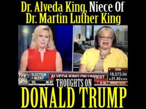 Alveda King niece of MLK agrees with Donald Trump!