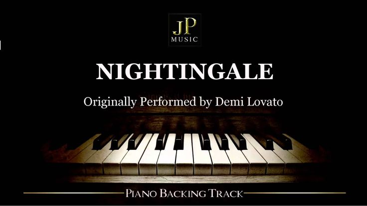Nightingale by Demi Lovato (Piano Accompaniment)