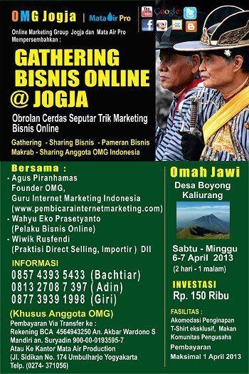 GATHERING BISNIS ONLINE JOGJA 6-7 April 2013 Omah Jawi Kali Orang Jogja