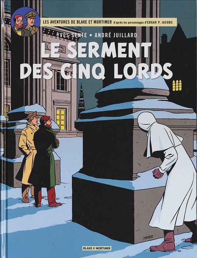 Blake et Mortimer (Éditions Blake et Mortimer) -21- Le Serment des cinq lords  -  2011
